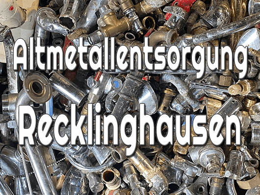 Altmetallentsorgung Recklinghausen