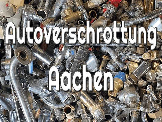 Autoverschrottung Aachen