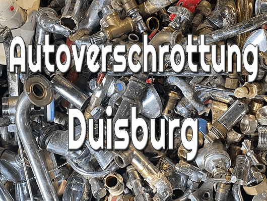 Autoverschrottung Duisburg