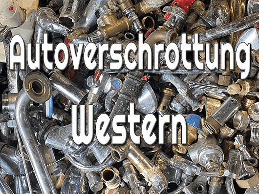 Autoverschrottung Western
