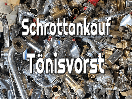 Schrottankauf Tönisvorst