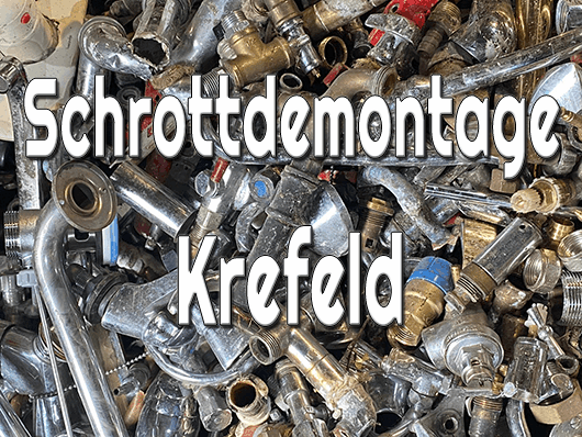 Schrottdemontage Krefeld