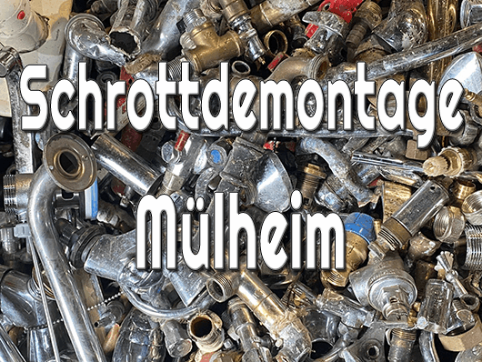 Schrottdemontage Mülheim an der Ruhr